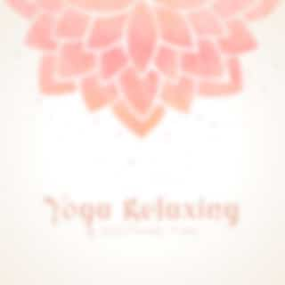 Yoga Relaxing & Soothing Time