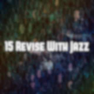 15 Revise With Jazz