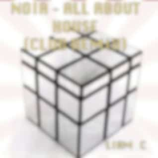 Noir - All About House