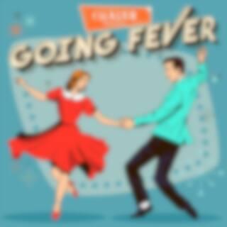 Going Fever