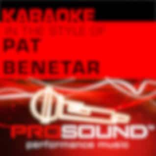 Karaoke: In the Style of Pat Benetar - EP (Professional Performance Tracks)