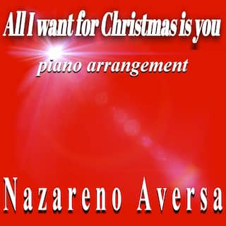 All I Want for Christmas Is You (Piano Arrangement)