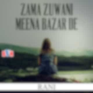 Zama Zuwani Meena Bazar De