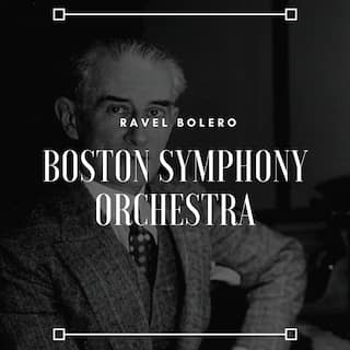Ravel Bolero - Boston Symphony Orchestra