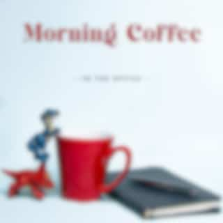 Morning Coffee in the Office: Relaxing Moment and Balance of Work Life