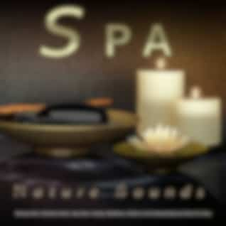 Spa: Spa Music and Nature Sounds For Spa, Massage Music, Meditation Music, Yoga Music, Healing, Mindfulness, Wellness and Soothing Background Music For Sleep and Spa Playlist