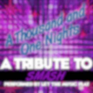 A Thousand and One Nights (A Tribute to Smash) - Single
