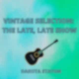 Vintage Selection: The Late, Late Show (2021 Remastered Version)