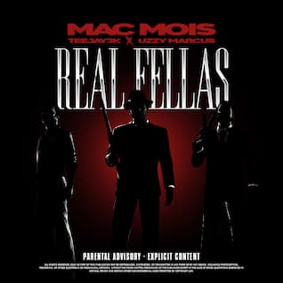 Real Fellas (feat. Teejay3k & Uzzy Marcus)