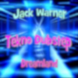 Tekno Dubstep: Dreamland