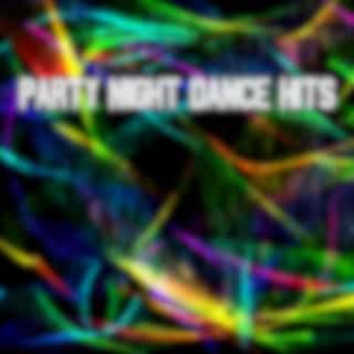Party Night Dance Hits