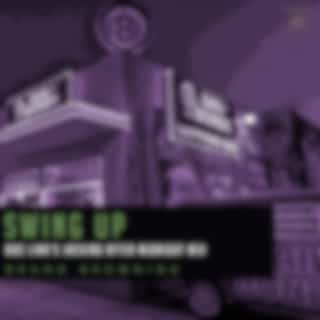 Swing Up (Doc Link's Jacking After Midnight Mix)