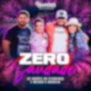 Zero Saudade (Ao Vivo)