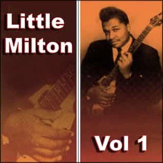 Little Milton Vol 1