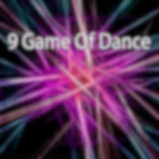 9 Game of Dance