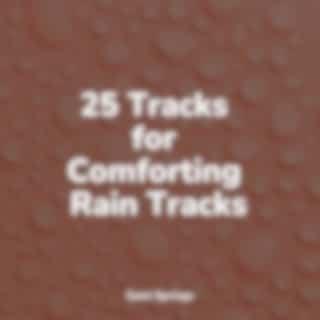 25 Tracks for Comforting Rain Tracks