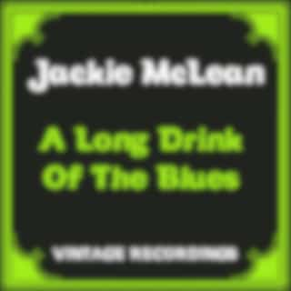 A Long Drink of the Blues (Hq Remastered)