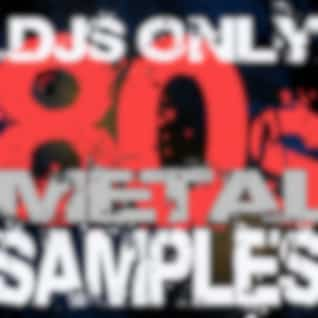DJs Only - 80s Metal Hits Samples (Dance ReMixes)