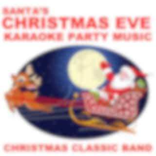 Santa's Christmas Eve Karaoke Party Music
