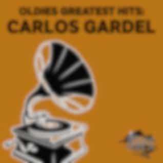 Oldies Greatest Hits: Carlos Gardel (Remastered)