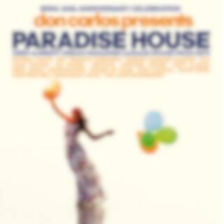 Don Carlos Presents Paradise House (Irma 30th Anniversary Celebration)