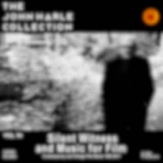 The John Harle Collection Vol. 14: Silent Witness and Music for Film (Contemporary and Vintage Film Music 1985-2017)