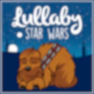 Lullaby… Star Wars Vol.1 (Lullaby Rendition)