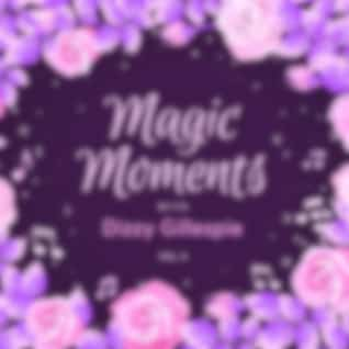 Magic Moments with Dizzy Gillespie, Vol. 2