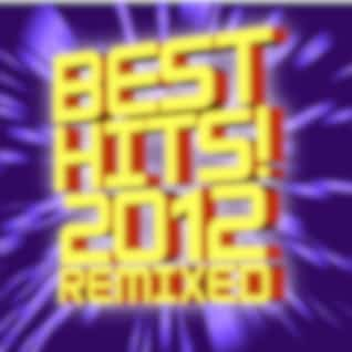 Best Hits! 2012 Remixed