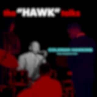 The Hawk Talks