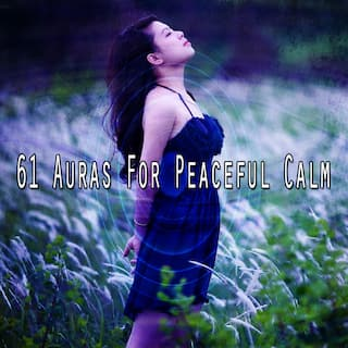 61 Auras for Peaceful Calm