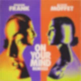 On Your Mind (Remixes)