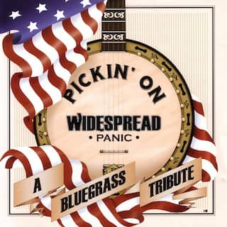 Pickin' On Widespread Panic - A Bluegrass Tribute