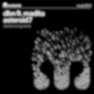 Asteroid7 (feat. Madita)
