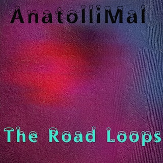 The Road Loops