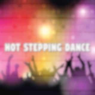 Hot Stepping Dance