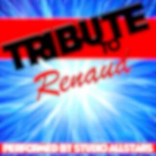 Tribute to Renaud