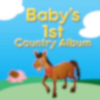 Baby's 1st Country Album