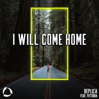 I Will Come Home