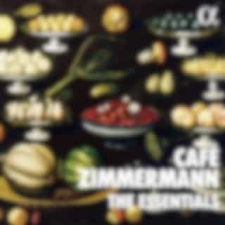 The Essentials of Café Zimmermann
