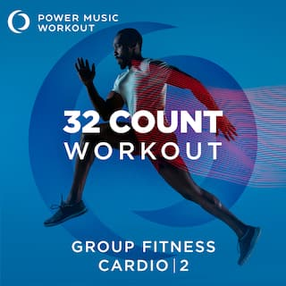 32 Count Workout - Cardio Vol. 2 (Nonstop Group Fitness 130-135 BPM)