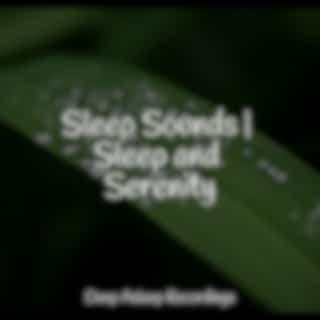 Sleep Sounds   Sleep and Serenity