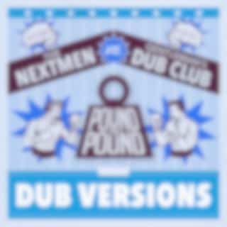 Pound for Pound (Dub Versions)