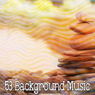 53 Background Music