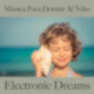 Música para Dormir al Niño: Electronic Dreams - Best Of Chillhop