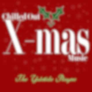 Chilled Out X-Mas Music