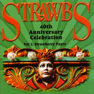 40th Anniversary Celebration - Vol 1: Strawberry Fayre