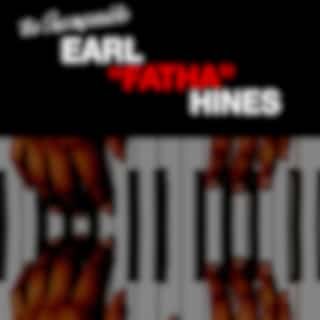 """The Incomparable Earl """"Fatha"""" Hines"""