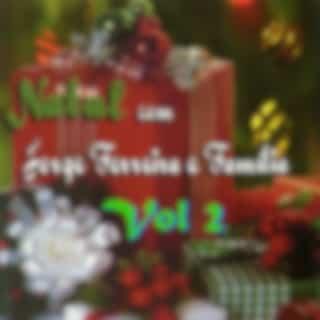 Natal Com Jorge Ferreira e Familia, Vol. 2