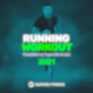 Running Workout: Training Motivation Music 2021